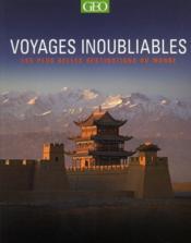 Voyages Inoubliables ; Les Plus Belles Destinations Du Monde - Couverture - Format classique