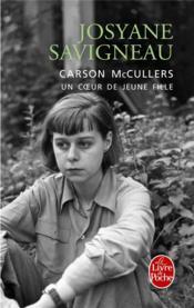 Carson mccullers, un coeur de jeune fille - Couverture - Format classique