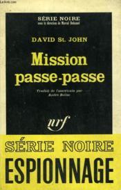 Mission Passe-Passe. Collection : Serie Noire N° 1005 - Couverture - Format classique