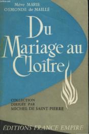 Du Mariage Au Cloitre. - Couverture - Format classique