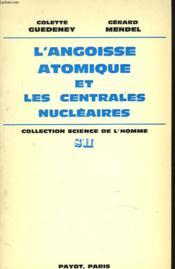 L'Angoisse Atomique Et Les Centrales Nucleaires - Couverture - Format classique