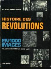 Histoire Des Revolutions En 100 Images - Couverture - Format classique
