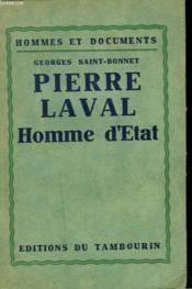 Pierre Laval. Homme D'Etat - Couverture - Format classique