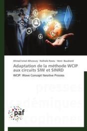 Adaptation de la méthode WCIP aux circuits SIW et SINRD - Couverture - Format classique