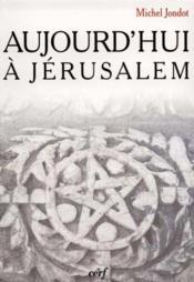 Aujourd'hui a jerusalem - Couverture - Format classique