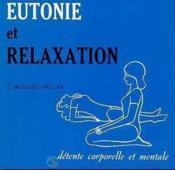 Eutonie et relaxation - Couverture - Format classique