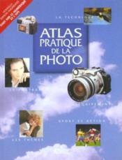 Atlas Pratique De La Photo - Couverture - Format classique