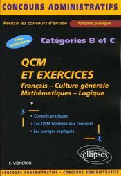 Qcm Et Exercices Francais Culture Generale Mathematiques Logique Tous Ministeres Categories B Et C - Intérieur - Format classique