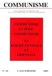 Revue Communisme N.64 ; Communisme Et Post-Communisme En Europe Centrale - Couverture - Format classique