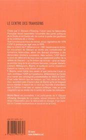 Le centre des trahisons ; l'udf de giscard à bayrou - 4ème de couverture - Format classique