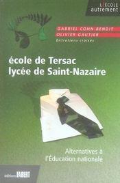 École de Tersac, lycée de Saint-Nazaire ; alternatives à l'Education nationale - Intérieur - Format classique