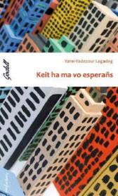 Keit ha ma vo esperans - Couverture - Format classique