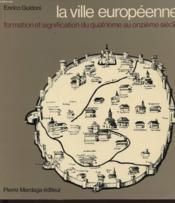 Ville Europeenne (La) - Couverture - Format classique