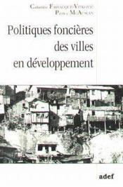 Politiques Foncieres Des Villes En Developpement - Couverture - Format classique