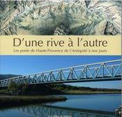 D Une Rive A L Autre Ponts Haute Provence Ant Jours - Intérieur - Format classique