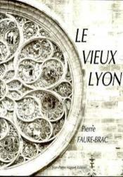 Le Vieux Lyon - Couverture - Format classique