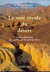 La voie royale du désert - Couverture - Format classique