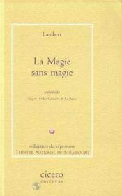 Magie sans magie (la) - Couverture - Format classique