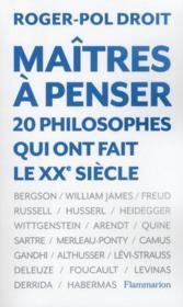 Maîtres à penser ; 20 philosophes qui ont fait le XX siècle - Couverture - Format classique