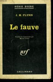 Le Fauve. Collection : Serie Noire N° 852 - Couverture - Format classique