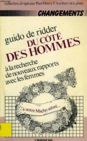 Du Cote Des Hommes, A La Recherche De Nouveaux Rapports Avec Les Femmes - Couverture - Format classique