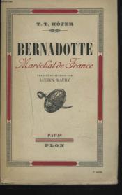 Bernadotte. Marechal De France. - Couverture - Format classique