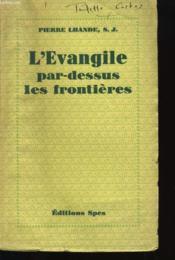 L'Evangile Par Dessus Les Frontieres - Couverture - Format classique