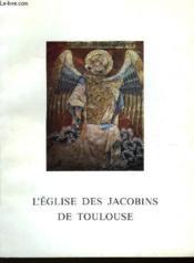 L'Eglise De Jacobins De Toulouse - Couverture - Format classique