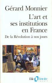 L'art et ses institutions en France ; de la Révolution à nos jours - Intérieur - Format classique