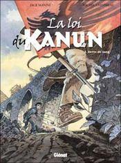 La loi du kanun t.1 ; dette de sang - Intérieur - Format classique