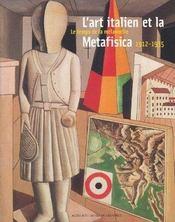 L'art italien et la metafisica 1912-1935 - Intérieur - Format classique