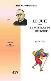 Le Juif Dans Le Mystere De L'Histoire - Couverture - Format classique