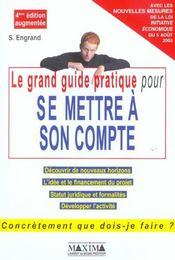 Le grand guide pratique pour se mettre a son compte - Intérieur - Format classique