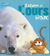 Zazoom Et L'Ours Blanc - Intérieur - Format classique