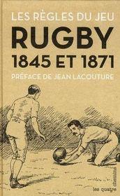 Les règles du jeu rugby, 1845 et 1871 - Intérieur - Format classique