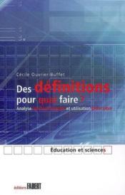 Des Definitions Pour Quoi Faire? Analyse Epistemologique Et Utilisation Didactique - Couverture - Format classique