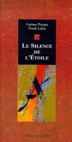 Le silence etoile - Couverture - Format classique
