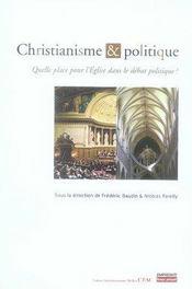 Christianisme Et Politique ; Quelle Place Pour L'Eglise Dans Le Debat Politique ? - Intérieur - Format classique