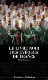 Le livre noir des évêques de France - Couverture - Format classique