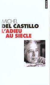 Adieu Au Siecle. Journal (1999) (L') - Intérieur - Format classique