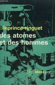 Des Atomes Et Des Hommes. Collection : Idees N° 195 - Couverture - Format classique