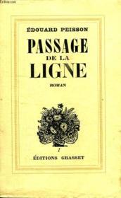 Passage De La Ligne. - Couverture - Format classique