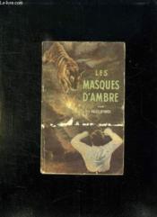 Les Masques D Ambre. - Couverture - Format classique