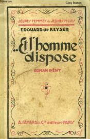 Et L'Homme Dispose. Collection Jeunes Femmes Et Jeunes Filles N° 16. - Couverture - Format classique
