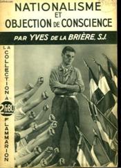 Nationalisme Et Objection De Conscience. La Collection A 2fr80. - Couverture - Format classique