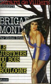 Le Justicier Du Bois De Boulogne - Couverture - Format classique