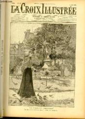 LA CROIX ILLUSTREE N° 32 - Deuxième année - Les curiosités parisiennes - La charmeuse d'oiseaux dans le jardin des Tuileries. - Couverture - Format classique