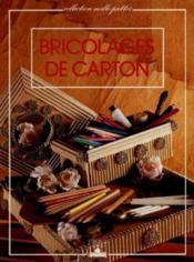 Bricolages De Carton - Couverture - Format classique