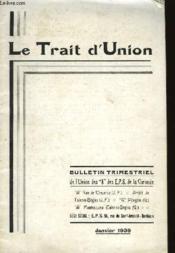 Le Trait D'Union - Bulletin Trimestriel Janvier 1939 - Couverture - Format classique