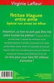 Petites Blagues Entre Amis. Spécial Nos Amies Les Bêtes - 4ème de couverture - Format classique